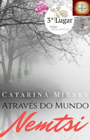 Através do mundo Nemtsi by catarinasmirsky