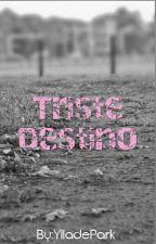Triste Destino (Jimin&t/n) by YlladePark
