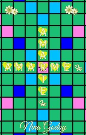 Amarme Amarte by NinoshkaGodoy