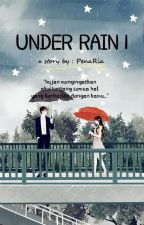 UNDER RAIN (FF kao jirayu dan nattasha nauljam) by PenaRia