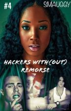 Hackers® with(out) Remorse by Smauggy