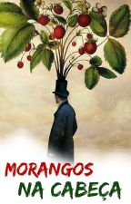 Morangos na Cabeça by Abelha-Mestra
