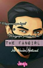 The Fangirl He Never Noticed (KNIGHTINBLACK FANFIC) by Sweetzele