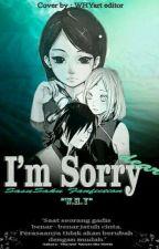 I'M SORRY dear [SasuSaku Fanfiction] by whybook
