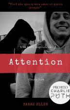 Attention-Charlie Puth (Projeto CP) by Loka_Dos_Toddynho