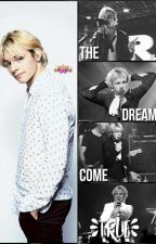 The Dream Come True (Ross Lynch love story) by kthaxv