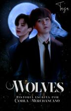 Wolves •• YoonMin ••  by MadnessB