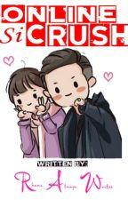 Online si Crush (OSC) by RhanzOnlii