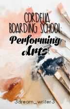 Cordelia Boarding School: Performing Arts by 3dream_writer3
