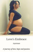 Love's Embrace by Itsfaithduh