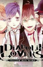 La Hermana De Yui (Diabolik Lovers y tu)   by NalChan