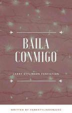 Baila conmigo - L.S (OS)  by VaneStylinson2202