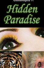 Hidden Paradise (Genotopia #1) by MichelleDalson