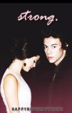 Strong (Harry Styles and Selena Gomez) by HappyNeverAfterxx