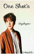 One Shot (Kyuhyun) by Jenkyu168