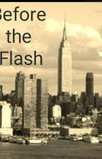 Before The Flash by DustinGressman