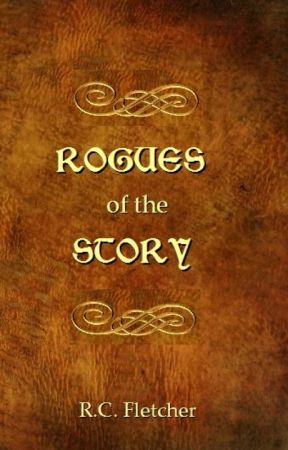 Rogues of The Story by RCFletcher