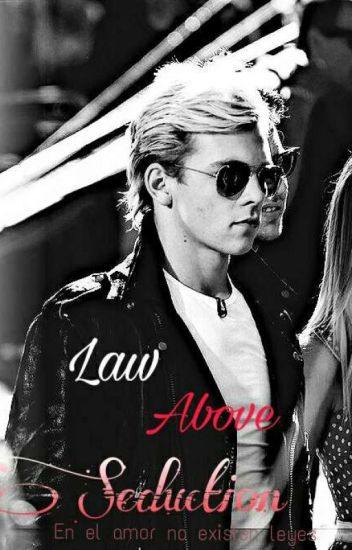 Law Above Seduction RAURA (One shot)