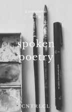 Spoken Poetry ♡ by lightestxdark