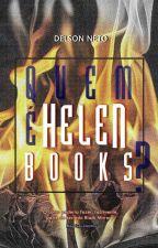 Quem é Helen Books? (#DesafioMundosParalelos) by DelsonNeto