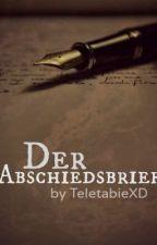 Der Abschiedsbrief (1D) by DeeResiii