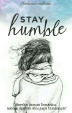 Stay Humble by Shelaaassetiani_