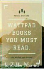 Wattpad's Best by ZalikaMarriott3