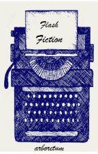 Flash Fiction by arboretum