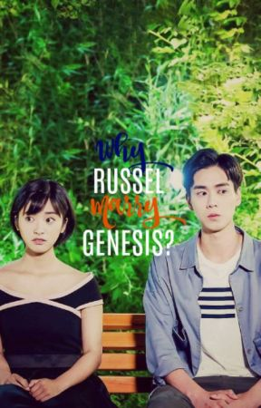 Why Russ Marry Genesis? by Lerryc
