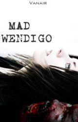 Mad Wendigo by Vanair