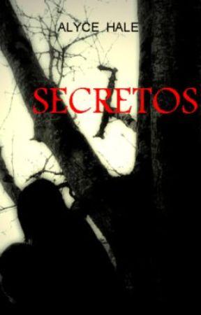 Secretos by AlyceHale