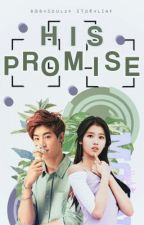 His Promise ✔ by babysoul24