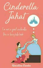 Cinderella Jahat by RincelinaTamba