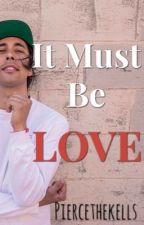 It Must Be Love    Kellic (chicoxchico) Español by piercethekells