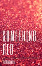 Something Red by A_R_Nicoletti