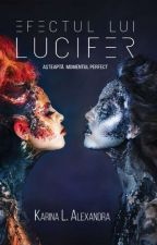 Efectul lui Lucifer by DreamSmileLive