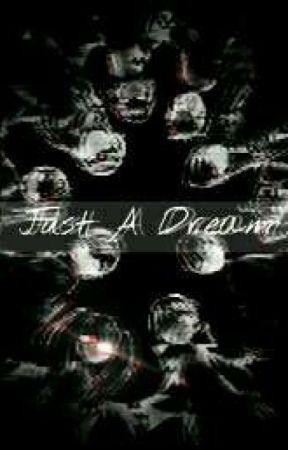 ~Just A Dream~ By;Kuro by _Shiro_Kuro_01