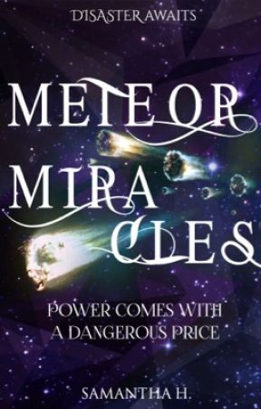Meteor Miracles by demigod-princess