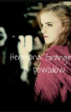 13 powodów- Hermiona Granger by Dragaaaa