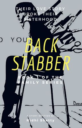 Back Stabber - A Family? by nidz_055