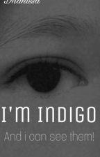 I'm Indigo by DhanissaIndrawan