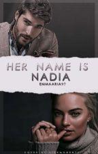 Her name is Nadia by Emmaaria97