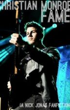Fame (A Nick Jonas fan fiction) by C_Monroe22