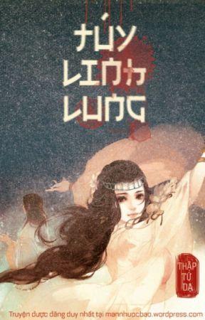 [Cổ đại | Xuyên không] Túy Linh Lung - Thập Tứ Dạ by ainhinhi24