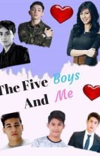 The Five Boys And Me (KISSJOAO❤️)  by KissWard_Fan