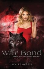 The War Bond by keyleehargis