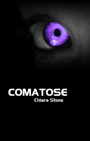 COMATOSE by ChiaraStone320