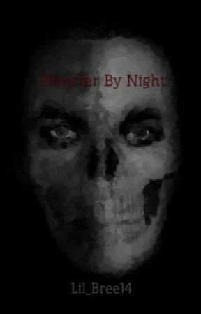 Monster By Night by Lil_Bree14