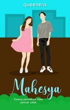 MAHESYA by queenera05