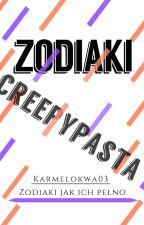 Zodiaki Creepypasta by Karmelowka03